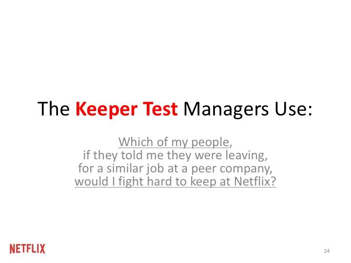 지키기 테스트 (Keeper Test): 내 부하직원들 중 누군가가 두 달 이내에 경쟁사로 떠나겠다고 이야기하면, 내가 누구를 진짜 노력해서 잡을 것인가?