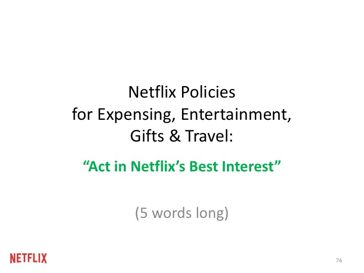 """비용 지출, 선물, 출장에 관한 넷플릭스의 정책: """"넷플릭스에게 가장 유리한 방향으로 할 것"""" (다섯 단어의 말)"""